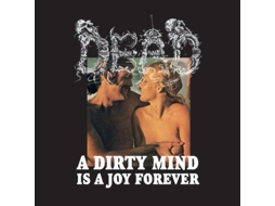 CD Dead  - A Dirty Mind Is A Joy Forever
