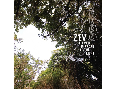 CD Z'EV - Eleven Mirrors To The Light