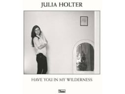 Vinil Julia Holter - Have You In My Wilderness — Pop-Rock