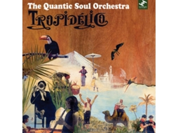 CD The Quantic Soul Orchestra - Tropidélico