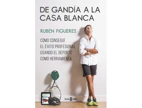Livro De Gandia A La Casa Blanca de Ruben Figueres (Espanhol)