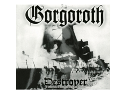 CD Gorgoroth - Destroyer Or About How To Philosophize With The Hammer