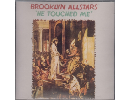 CD Brooklyn Allstars - He Touched Me