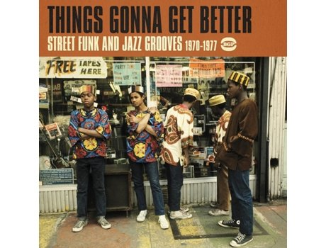 CD Things Gonna Get Better (Street Funk & Jazz Grooves 1970-1977)