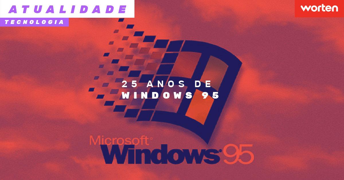 25 anos do windows 95