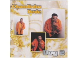CD Chandinho Dédé-Dog 2 — Música do Mundo