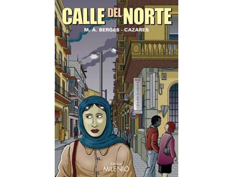 Livro Calle Del Norte de Miquel Angel Berges Saura, Jo Cazares (Espanhol)