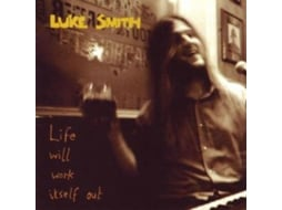 CD Luke Smith  - Life Will Work Itself Out