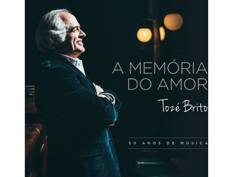 CD Tozé Brito - A Memória Do Amor — Pop-Rock