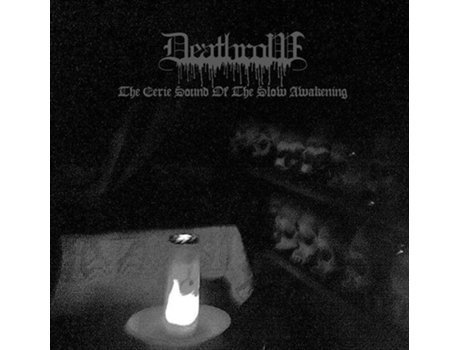 CD Deathrow  - The Eerie Sound Of The Slow Awakening