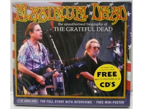 CD The Grateful Dead - Maximum Dead (The Unauthorised Biography Of The Grateful Dead)