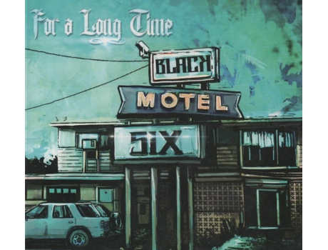CD Black Motel Six - For a Long Time