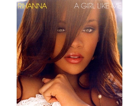 CD Rihanna - A Girl Like Me — Soul/Hip-Hop/Rhythm and blues