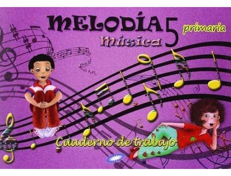 Livro Cuaderno Música 5º Primaria Melodía de Vários Autores