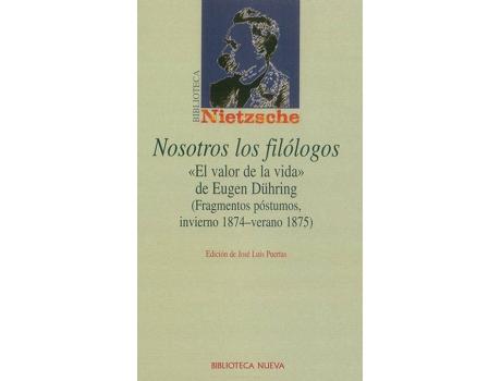 Livro Nosotros Los Filologos de Puertas Nietzsche