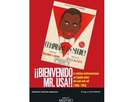 Livro ¡¡Bienvenido Mr. Usa!! de Ignacio Faulin Hidalgo (Espanhol)