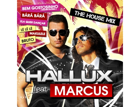 CD Hallux Feat. Marcus-The House Mix — House / Electrónica