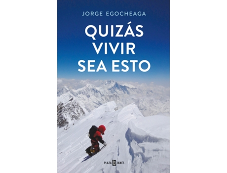Livro Quizás Vivir Sea Esto de Jorge Egocheaga Rodríguez (Espanhol)