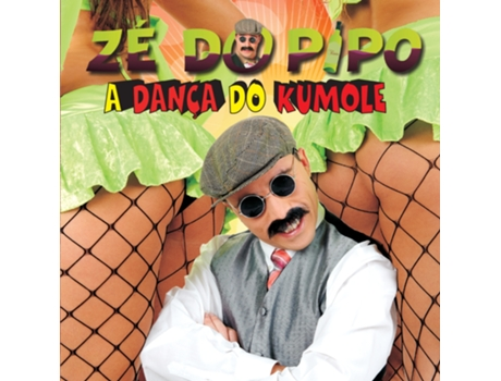 CD Zé do Pipo - A Dança Do Kumole — Portuguesa