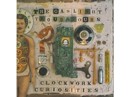 CD The Gaslight Troubadours - Clockwork Curiosities