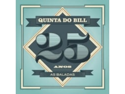 CD Quinta do Bill - 25 Anos: As Baladas — Portuguesa