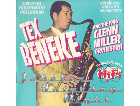 CD Tex Beneke And - The 1946 Glenn Miller Orchestra