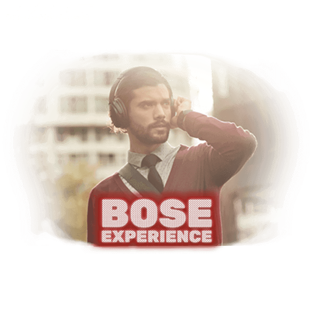 BOSE EXPERIENCE