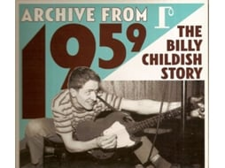 CD Billy Childish - Archive From 1959 - The Billy Childish Story