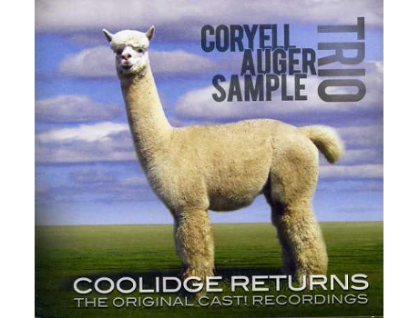 CD Coryell Auger Sample Trio - Coolidge Returns - The Original Cast! Recordings