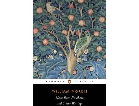 Livro News From Nowhere And Other Writings de William Morris